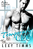 Temporary CEO: BBW Billionaire Romance (Fake Billionaire Series Book 2)