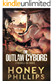 The Outlaw Cyborg (Cyborgs on Mars)