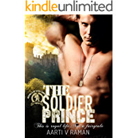 The Soldier Prince: A Royal Action Adventure Romance (Royals of Stellangård Saga Book 1)