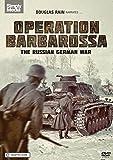 Operation Barbarossa: The Russian German War (WWII) [DVD]