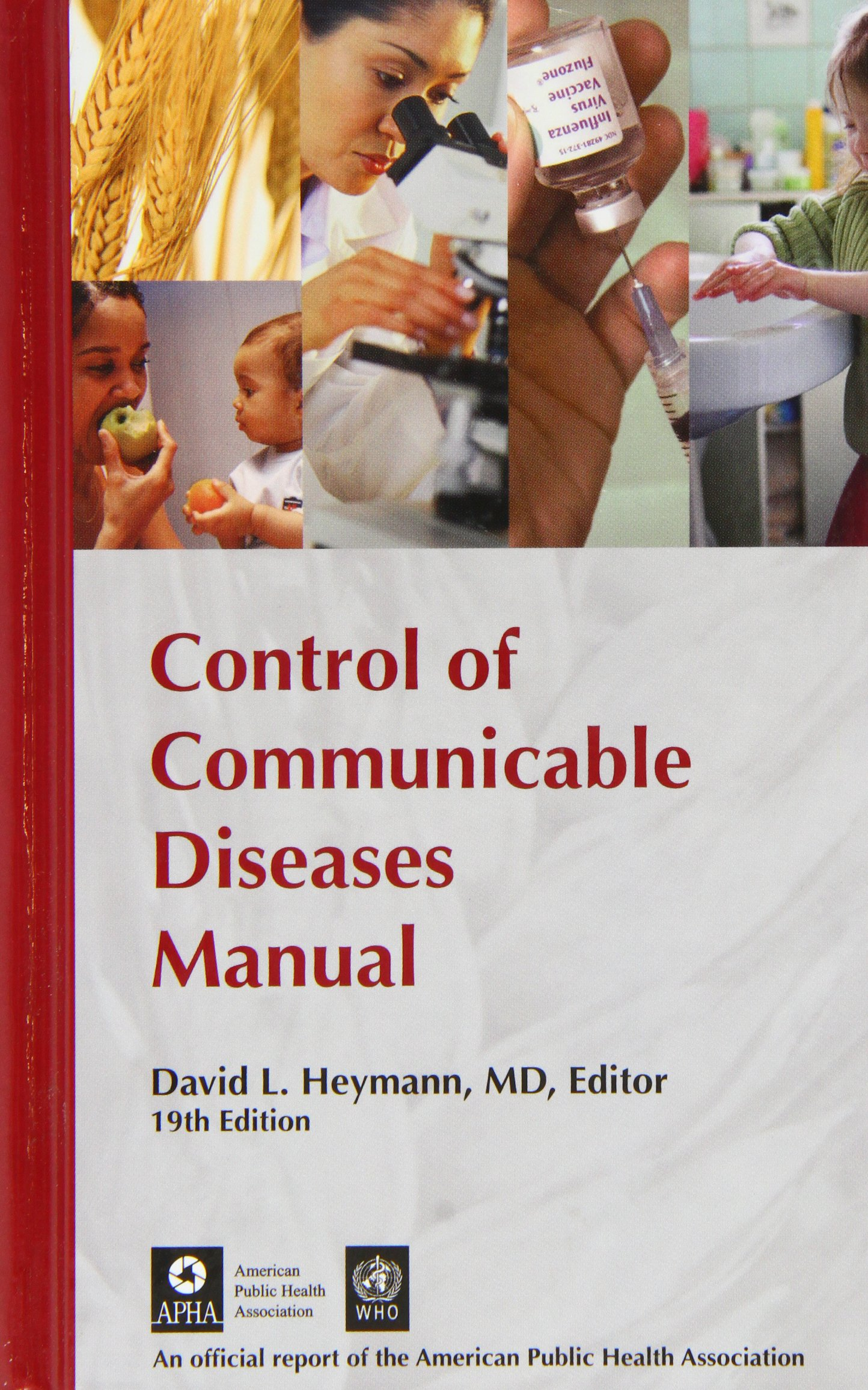 Control of Communicable Diseases Manual: David L. Heymann: 9780875531908:  Infectious Diseases: Amazon Canada