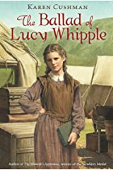The Ballad of Lucy Whipple Paperback