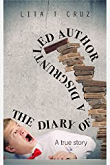The Diary of a Disgruntled Author Kindle Edition