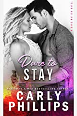 Dare To Stay (Dare Nation Book 4) Kindle Edition