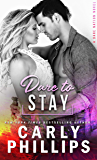Dare To Stay (Dare Nation Book 4)