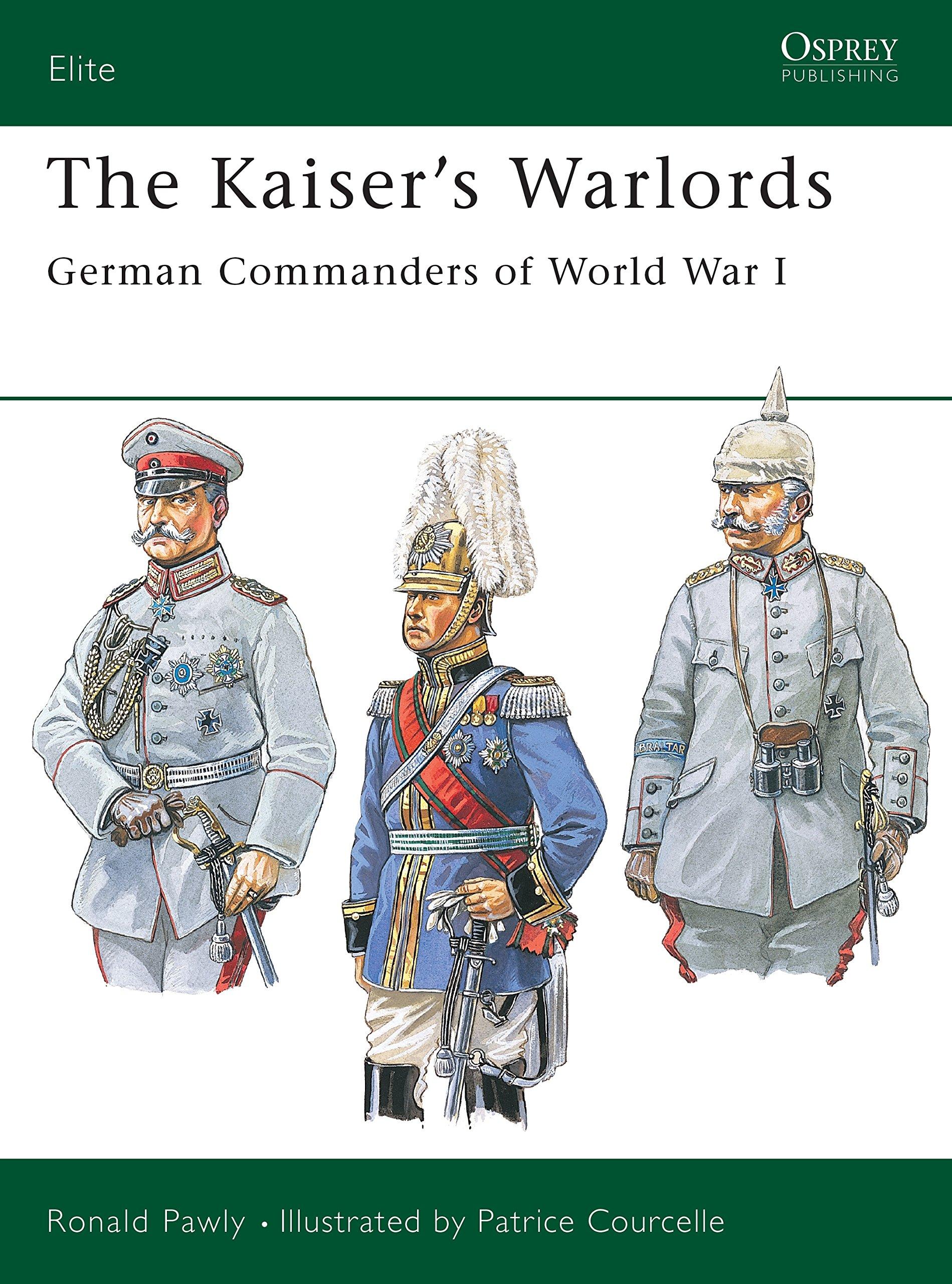 Download Elite 97: The Kaiser's Warlords pdf epub