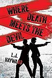 Where Death Meets the Devil (English Edition)