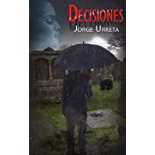 Decisiones (Spanish Edition) Jun 18, 2018