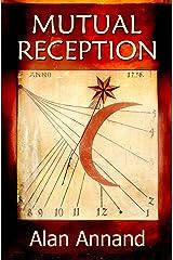 Mutual Reception Kindle Edition