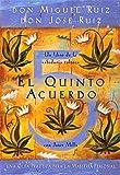 Image for El Quinto Acuerdo: Una guía práctica para la maestría personal (Un Libro De Sabiduria Tolteca)
