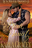 Mail Order Bride - A Bride for Daniel: Sweet Clean Historical Western Mail Order Bride inspirational Romance (Sun River Brides Book 6)