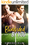 Blindsided By You: A Gay For You Sports Romance (English Edition)