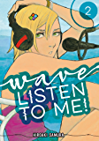 Wave, Listen to Me! Vol. 2