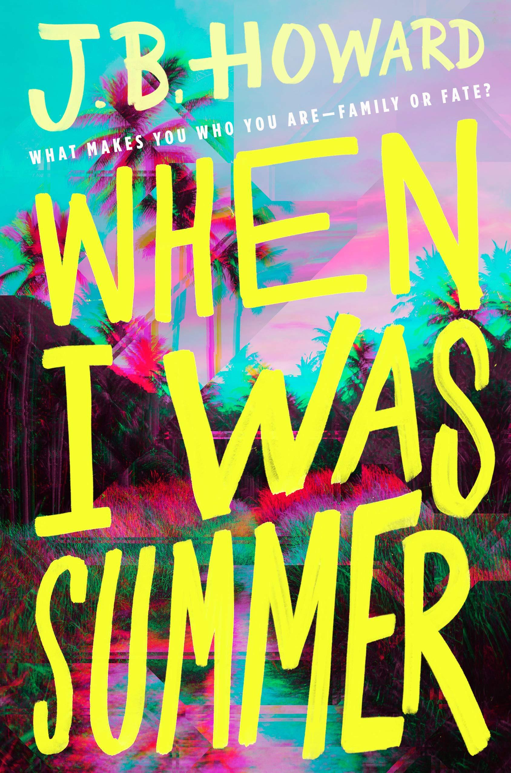 When I Was Summer: Amazon co uk: J B Howard: Books