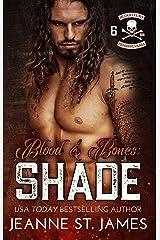 Blood & Bones: Shade (Blood Fury MC Book 6) Kindle Edition