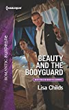 Beauty and the Bodyguard (Bachelor Bodyguards)