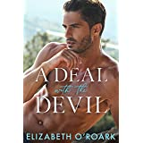 A Deal With The Devil: A Steamy Enemies-to-Lovers Romance