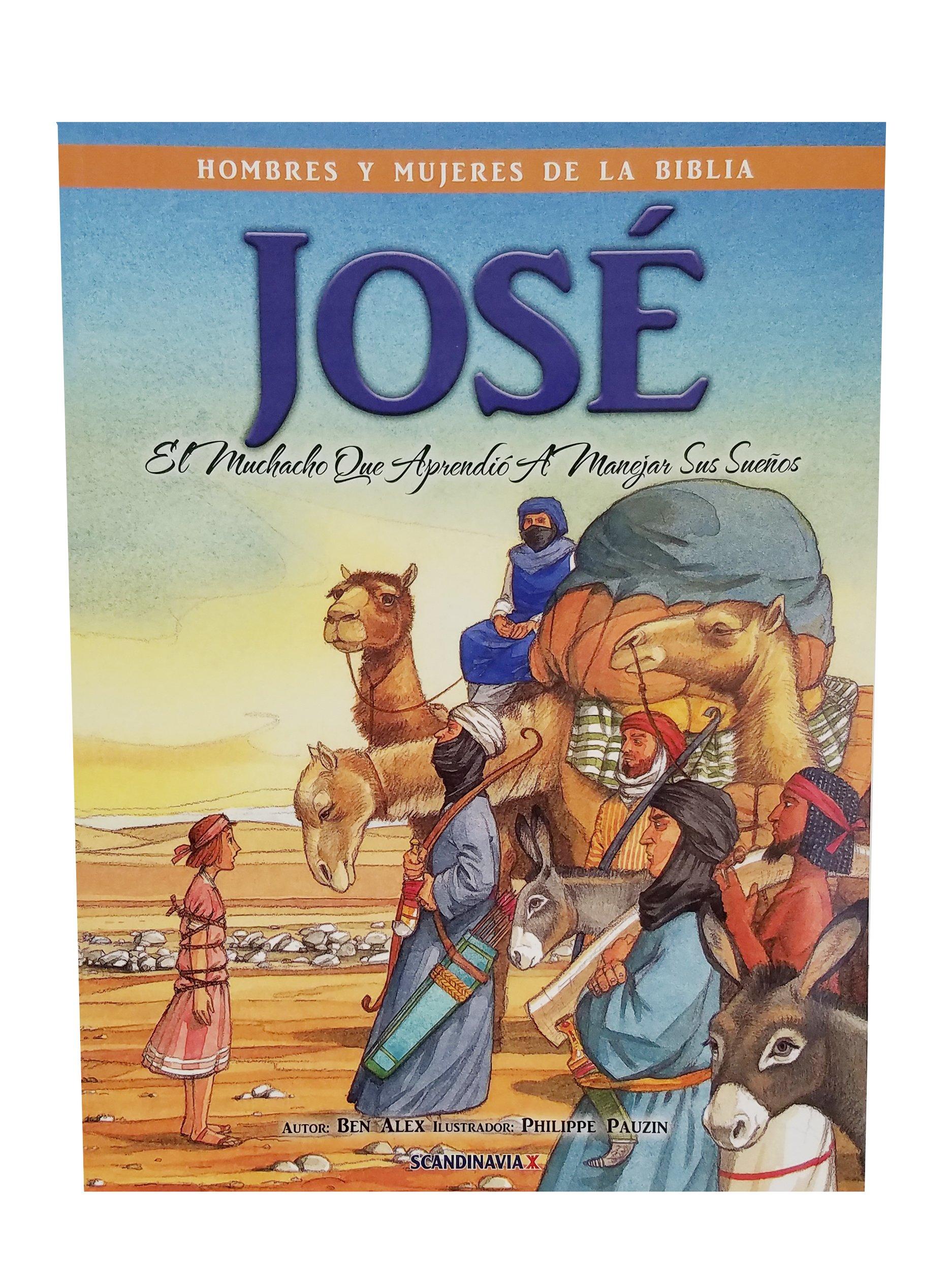 José-El Niño que Aprendió a Manejar Sus Sueños-Del Esclavo ...