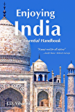 Enjoying India: The Essential Handbook (English Edition)