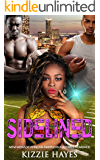 Sidelined: MFM Menage African American Football Romance