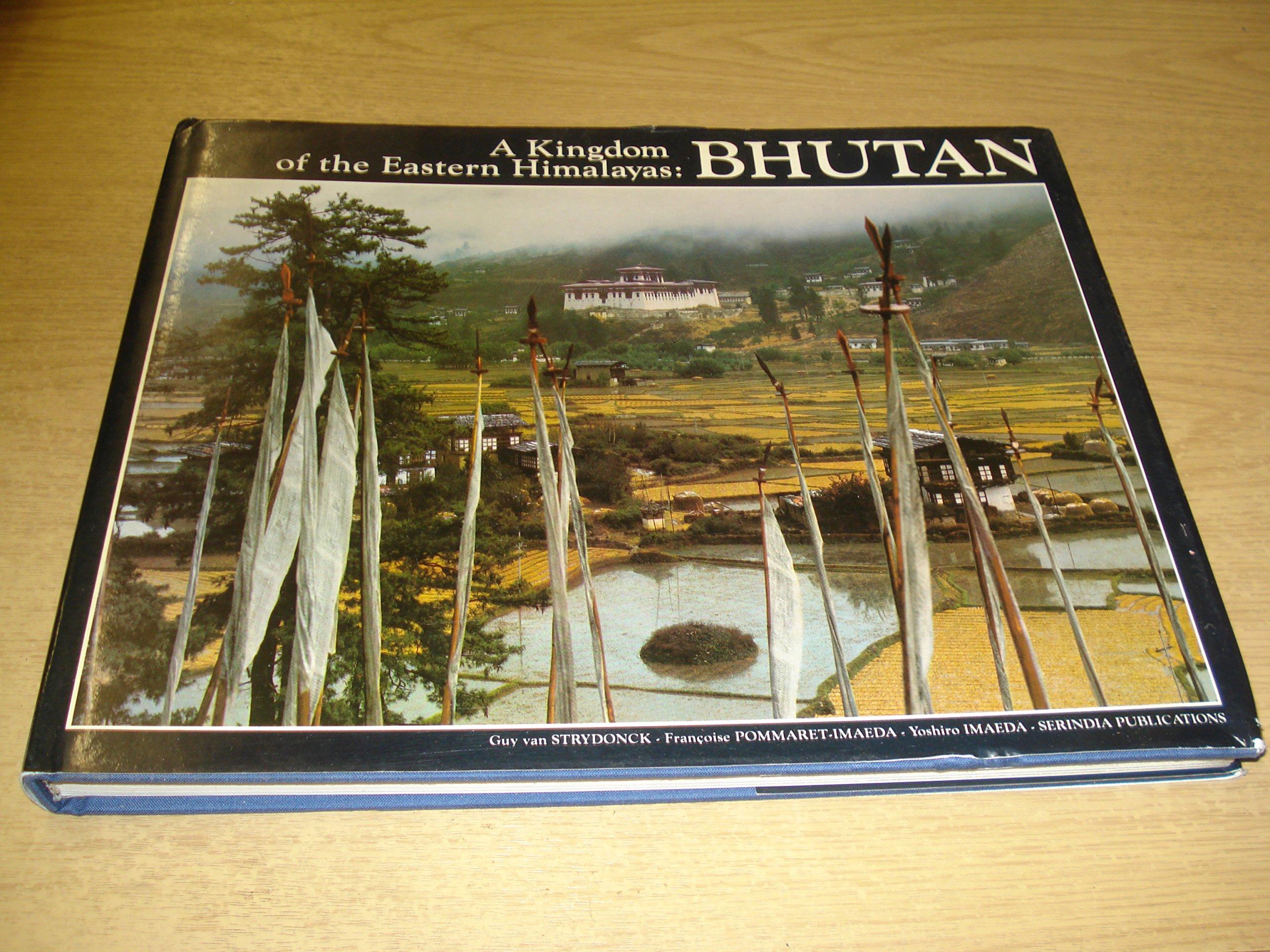 Bhutan: A Kingdom of the Eastern Himalayas