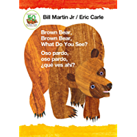 Brown Bear, Brown Bear, What Do You See? / Oso pardo, oso pardo, ¿qué  ves ahí? (Bilingual board book - Spanish edition) (Brown Bear and Friends)