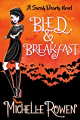 Bled & Breakfast (The Sarah Dearly Series Book 2) Kindle Edition
