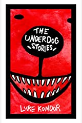 The Underdog Stories Kindle Edition