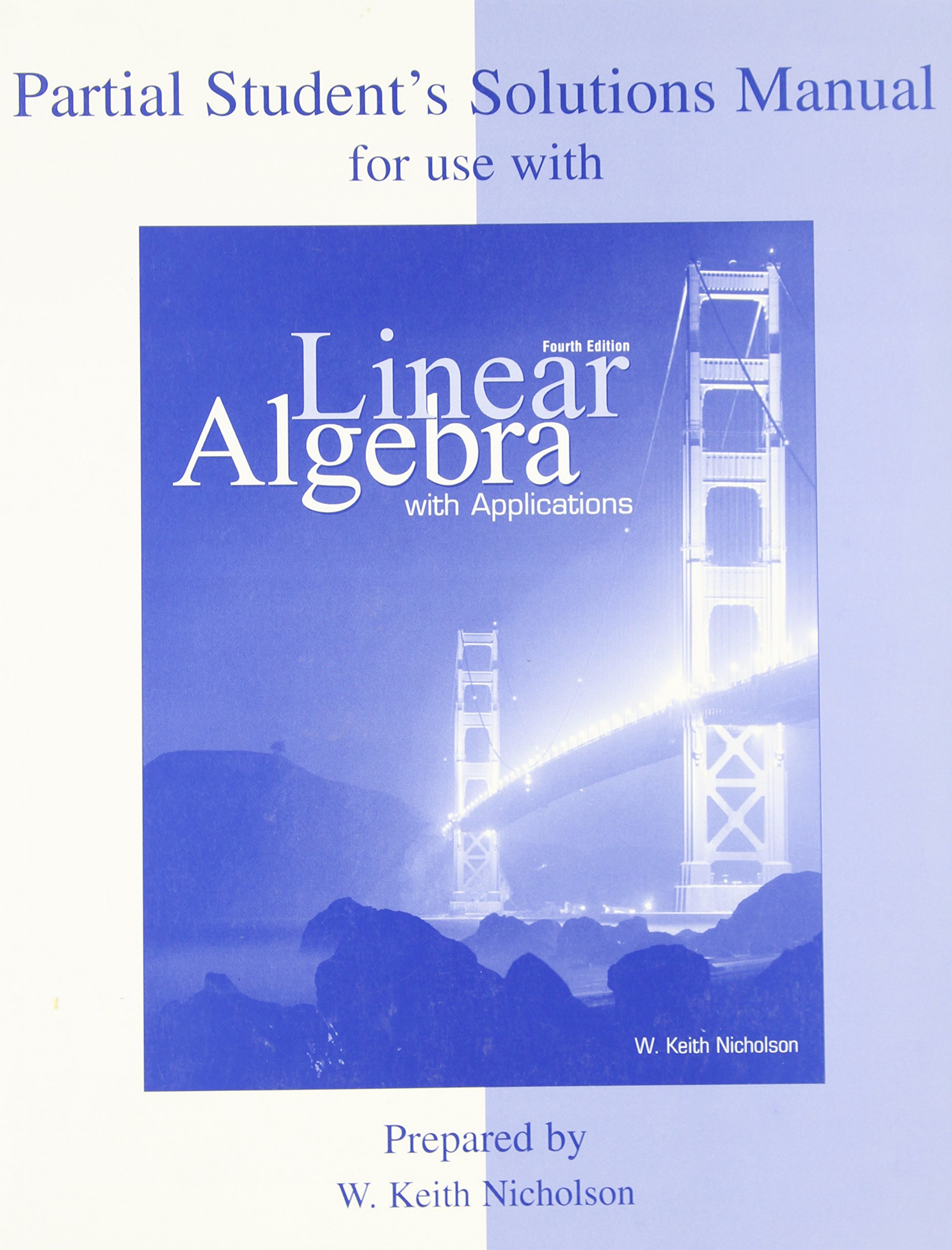 Student Solution Manual for Use with Linear Algebra with Applications:  Nicholson: 9780070892323: Amazon.com: Books