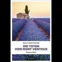 Die Toten vom Mont Ventoux (Provence Krimi)