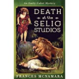 Death at the Selig Studios (Emily Cabot Mysteries Book 7)