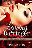 Leaving Barringer (The Blackstone Family Book 2)