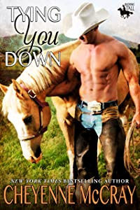 Tying You Down (Riding Tall Book 4)