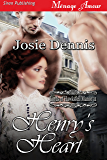 Henry's Heart [Lords of Hawksfell Manor 11] (Siren Publishing Menage Amour)
