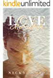 Love Me Whole (English Edition)