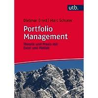 Portfolio Management: Theorie und Praxis mit Excel und Matlab