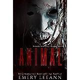 Animal (Animal Series Book 1)
