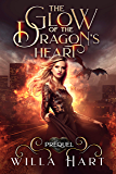 The Glow of the Dragon's Heart: A Girl & Her Dragon Shifters Romance Prequel