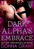 Dark Alpha's Embrace: A Reaper Novel (Reapers)