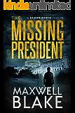The Missing President: A Damon Corso Thriller