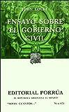 Ensayo sobre el gobierno civil (Sepan Cuantos # 671) (Spanish Edition)