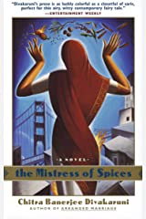 The Mistress of Spices: A Novel Paperback