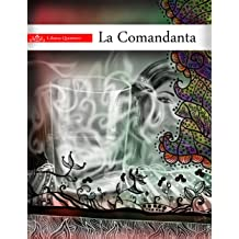 La Comandanta (Spanish Edition) May 23, 2011
