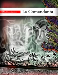 La Comandanta (Spanish Edition)
