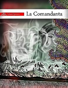 La Comandanta (Spanish Edition)