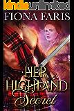 Her Highland Secret: Scottish Medieval Highlander Romance Novel (Highlanders of Cadney Book 1) (English Edition)