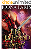 Her Highland Secret: Scottish Medieval Highlander Romance Novel (Highlanders of Cadney Book 1)