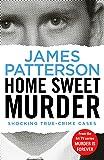 Home Sweet Murder: (Murder Is Forever: Volume 2)