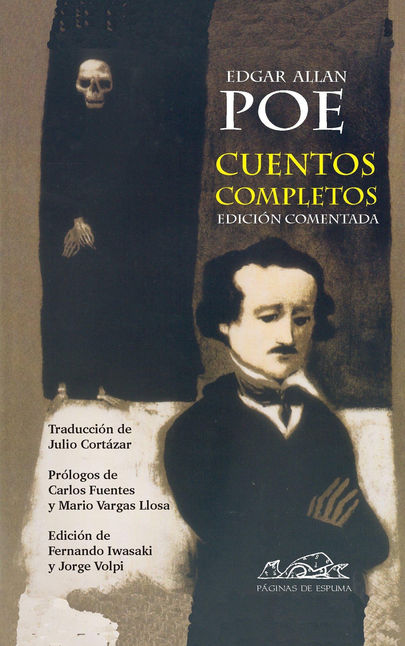 Cuentos completos (Voces/ Literatura) Tapa dura – 27 oct 2010 Edgar Allan Poe Julio Cortázar Paginas 8483930250