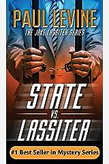 STATE vs. LASSITER: Jake Lassiter Legal Thrillers Kindle Edition